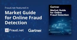Fraud.net recognized in Gartner Market Report on Online Fraud Detection